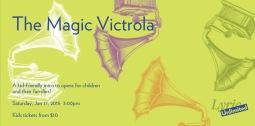 Chicago Lyric Opera's Magic Victrola